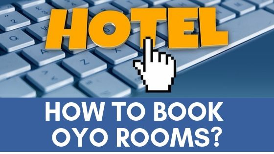 How To Book OYO Rooms