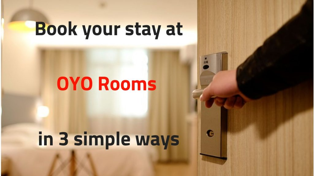 Book your stay at OYO rooms easily