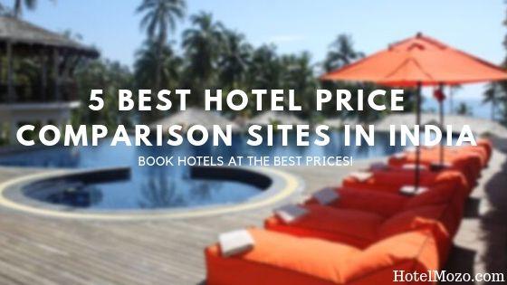 Best Hotel Price Comparison Sites In India