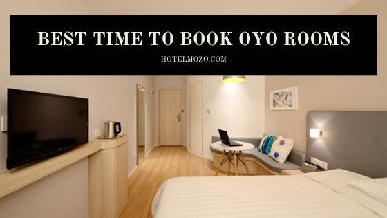 Best Time To Book OYO Rooms