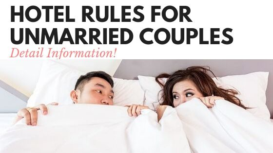 Hotel rules for unmarried couples
