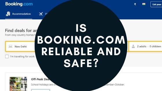 Is Booking.com Reliable And Safe